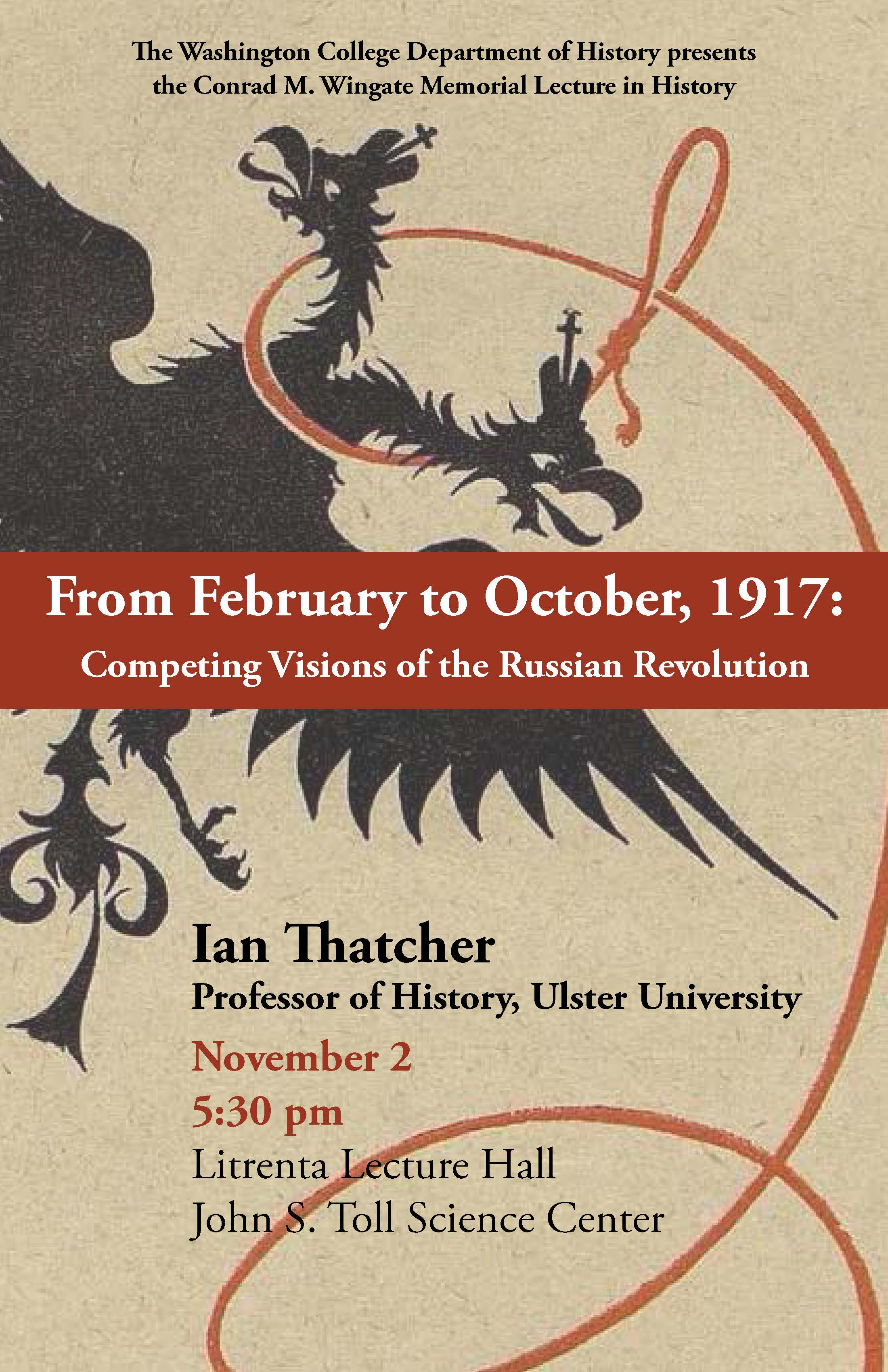 From Feburary to October, 1917: Competing Visions of the Russian Revolution