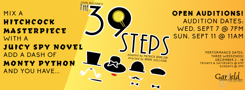 OPEN AUDITIONS The 39 Steps
