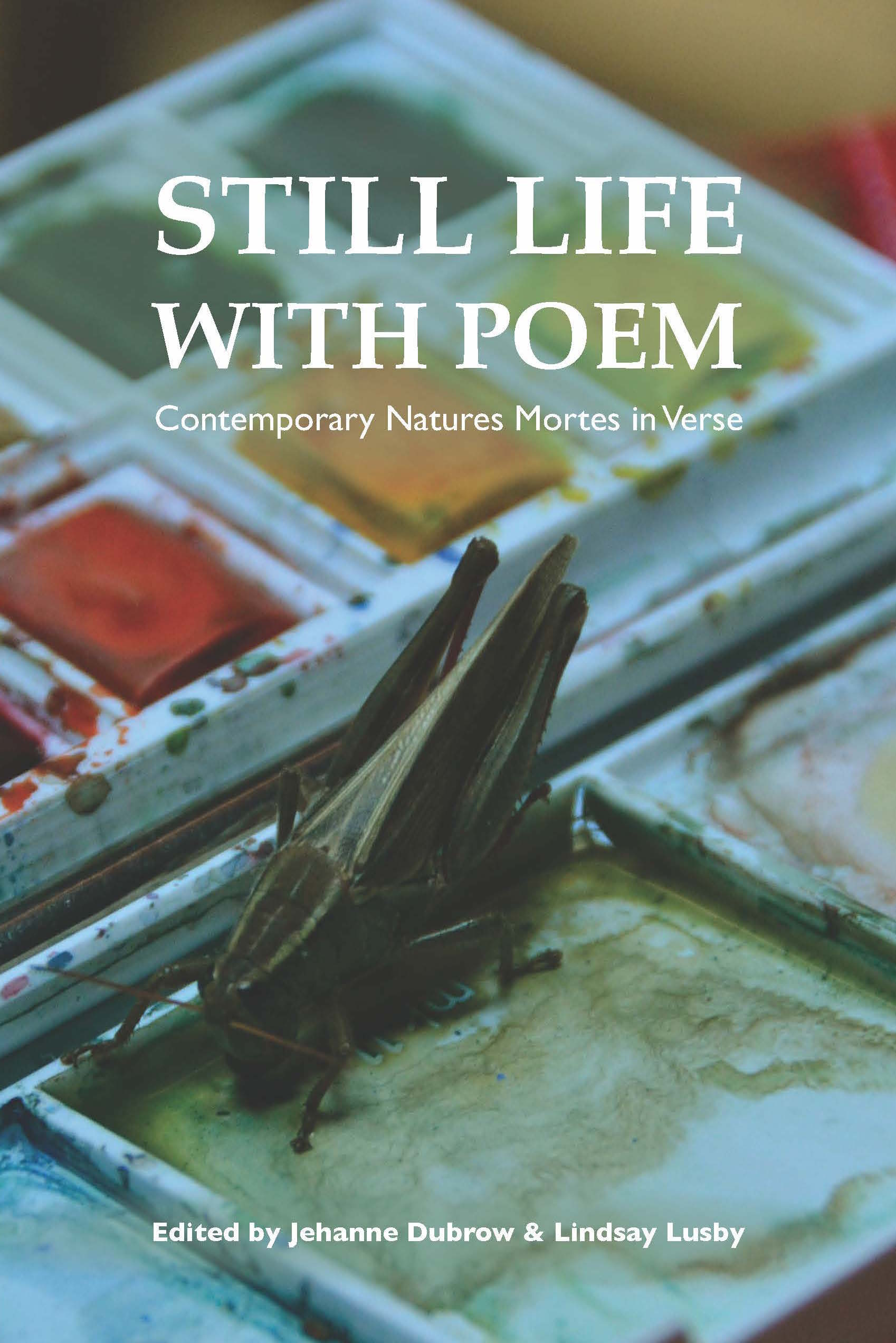 Literary House Series: Still Life with Poem—A Lit House Press Book Launch