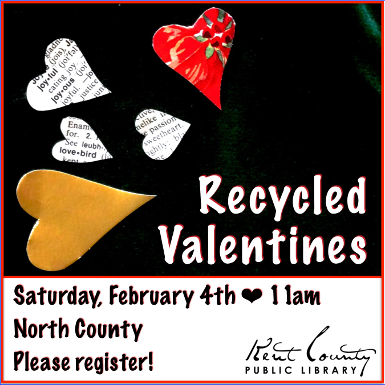 Recycled Valentines at the North County Branch