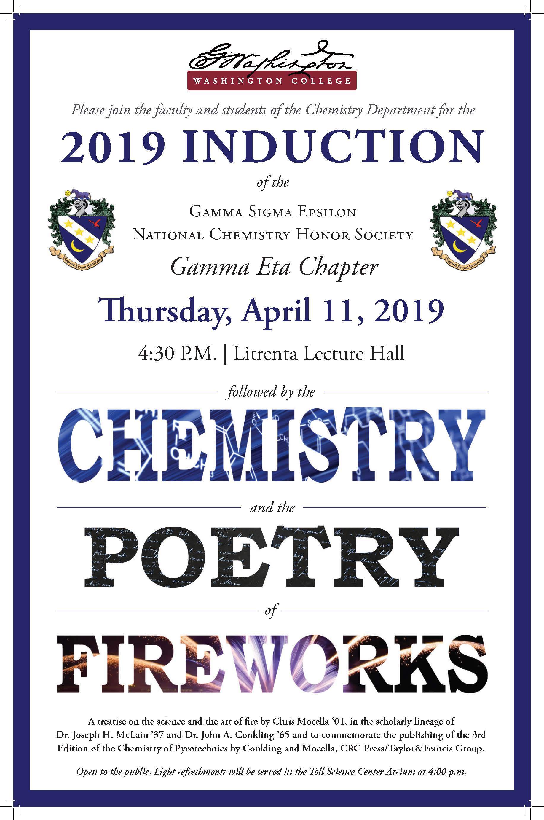 2019 Induction of the Gamma Sigma Epsilon National Chemistry Honor Society followed by the Chemistry and the Poetry of Fireworks