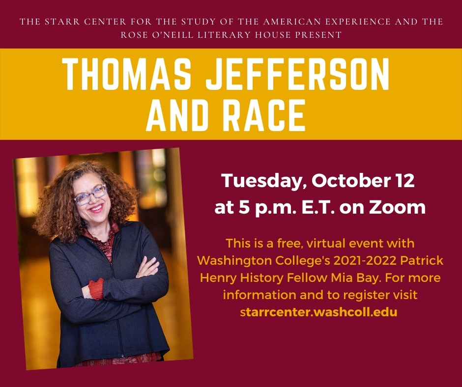 Thomas Jefferson and Race – A Conversation with Author & Scholar Mia Bay