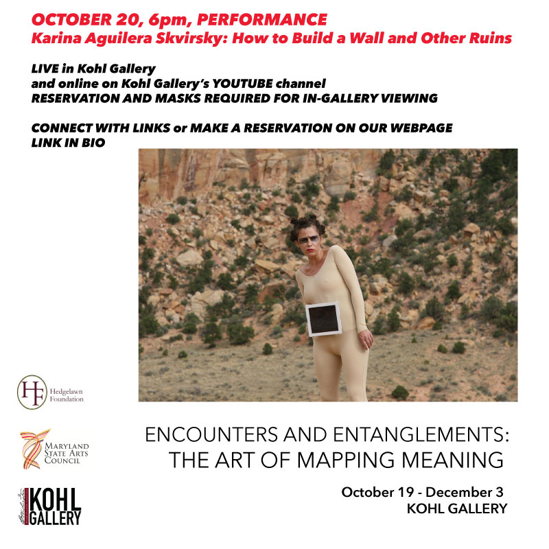 Performance by Karina Aguilera Skvirsky, How to build a wall and other ruins