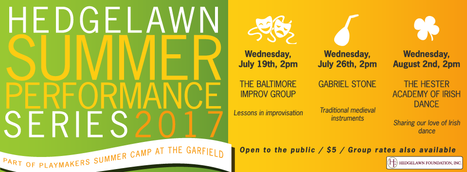 Hedgelawn Summer Performance Series at the Garfield