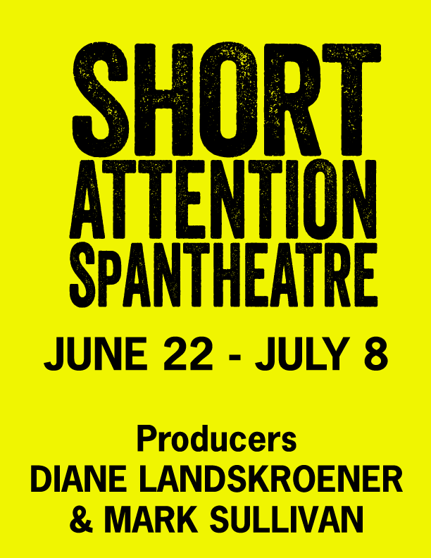 OPEN AUDITIONS: Short Attention Span Theatre
