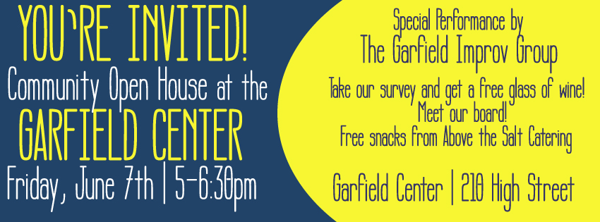 Community Open House at the Garfield