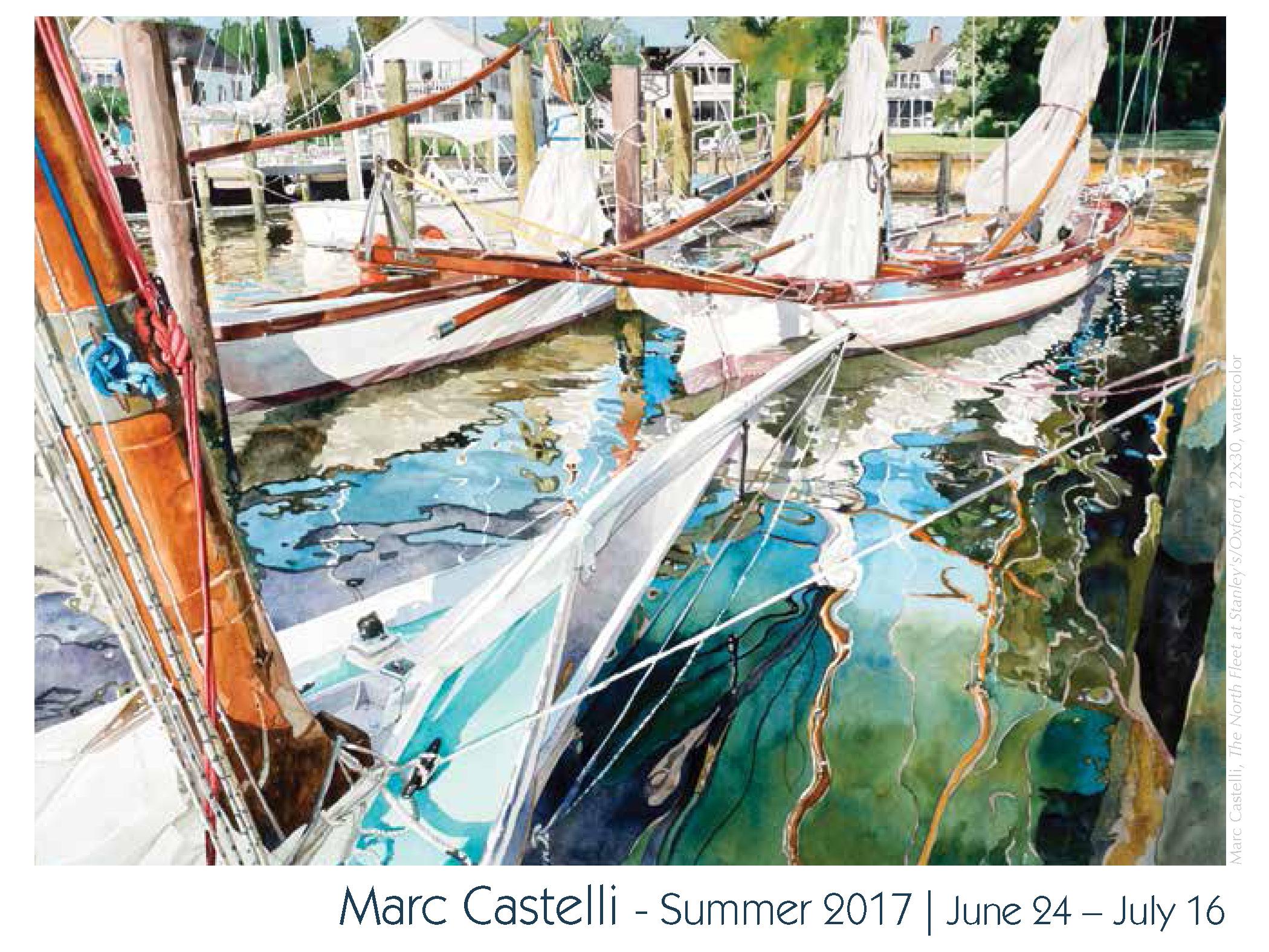 Marc Castelli - Summer 2017 also featuring recent work by Ken Castelli