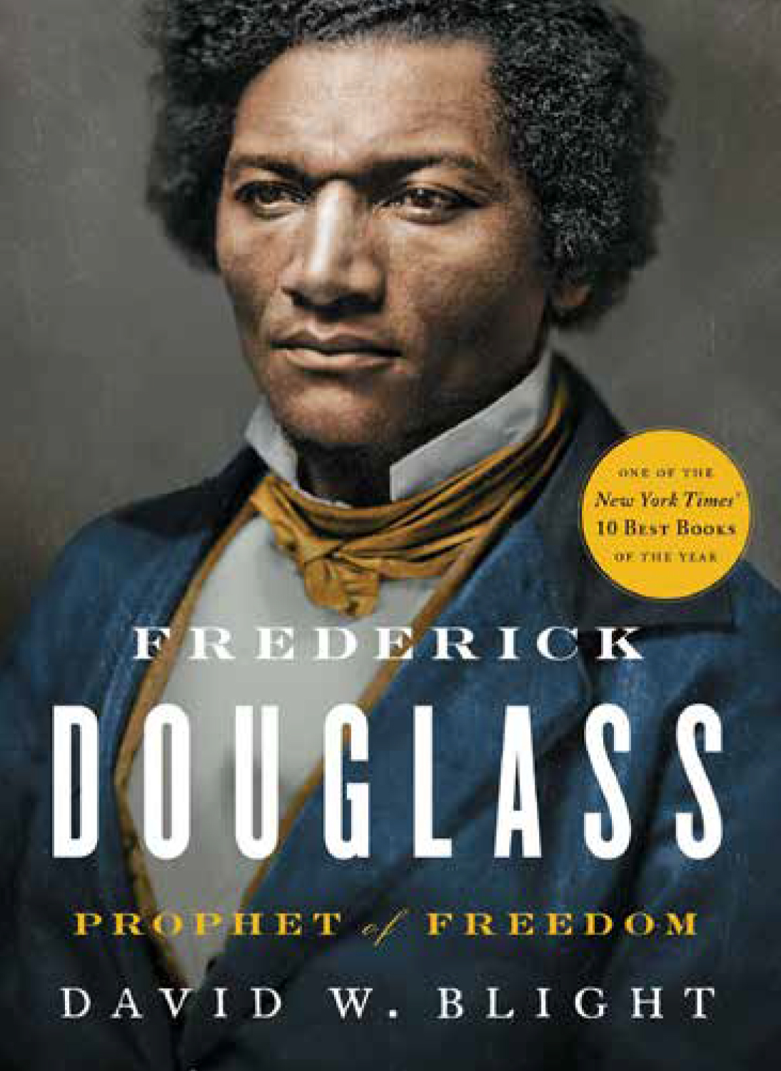 Frederick Douglas: Prophet of Freedom - A talk and book signing with David Blight