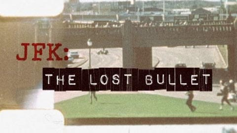 JFK: The Lost Bullet film