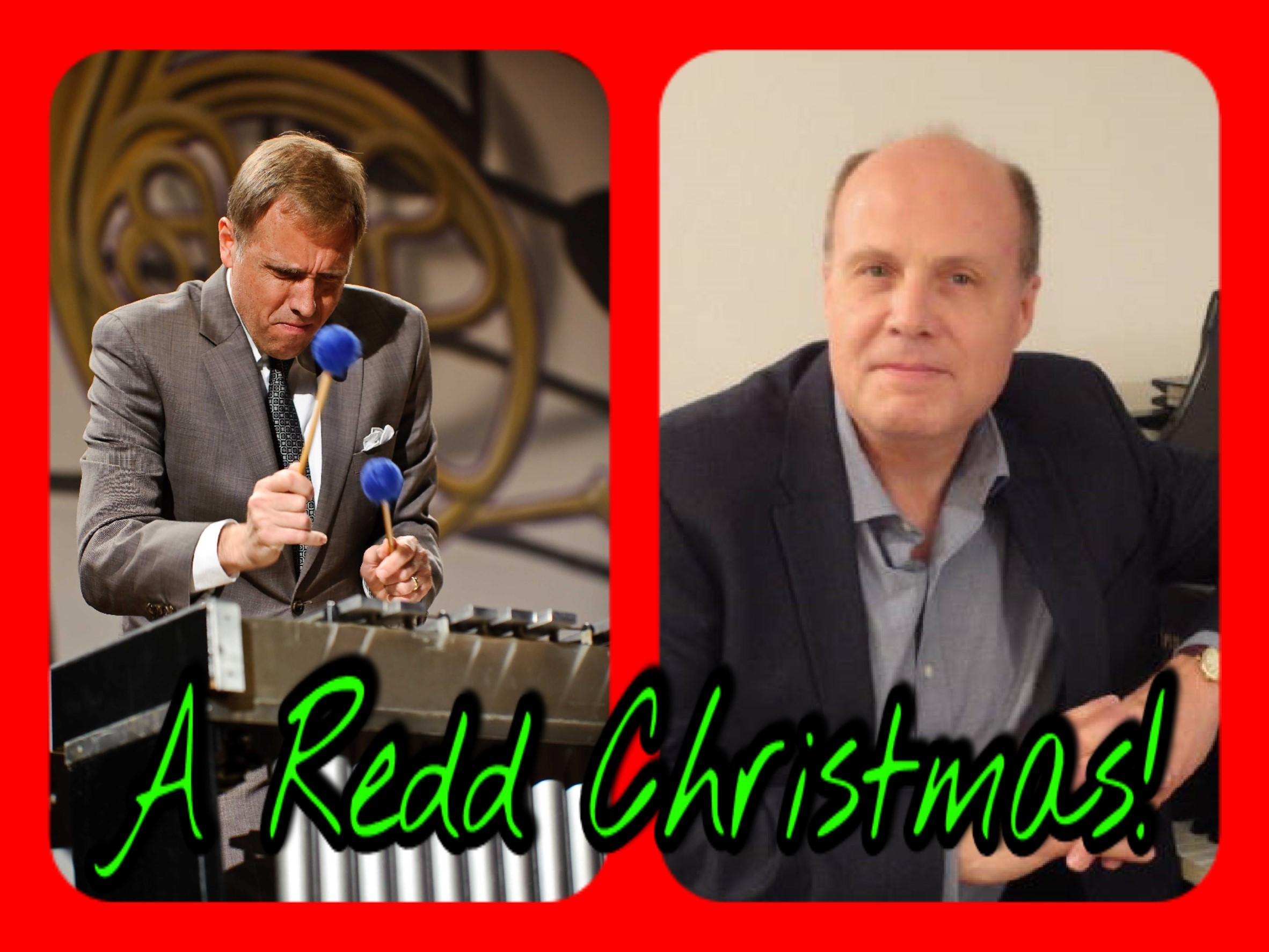 Its a Redd Christmas with Chuck and Robert Redd