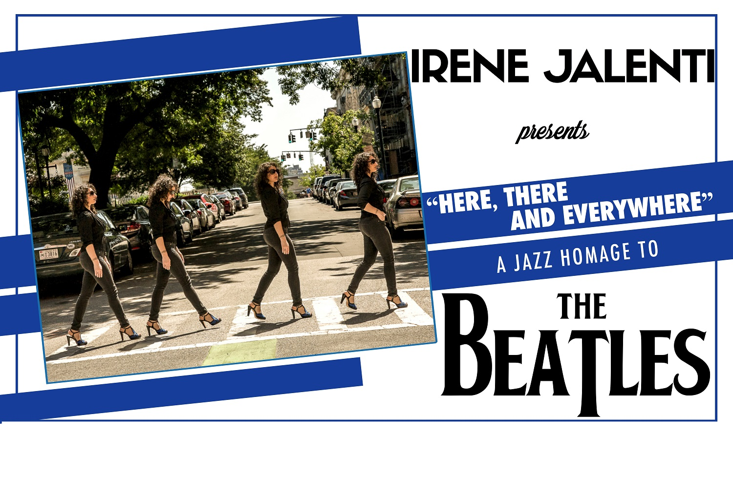 Here There and Everywhere, a Jazz Homage to The Beatles featuring Irene Jalenti