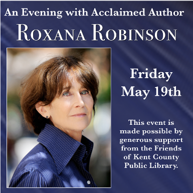 Acclaimed Novelist Roxana Robinson Visits KCPL