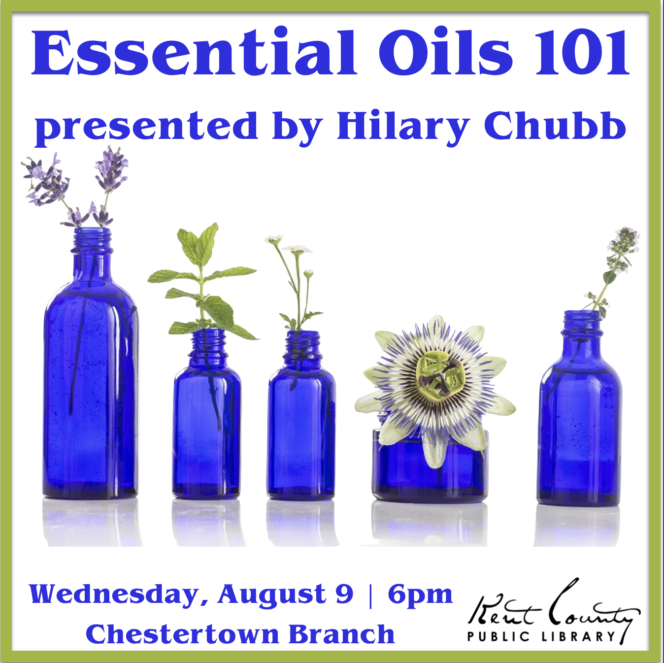 Essential Oils 101 presented by Hilary Chubb