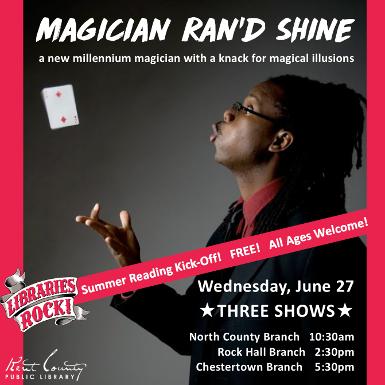 Summer At Your Library Kickoff: Magician Ran'D Shine