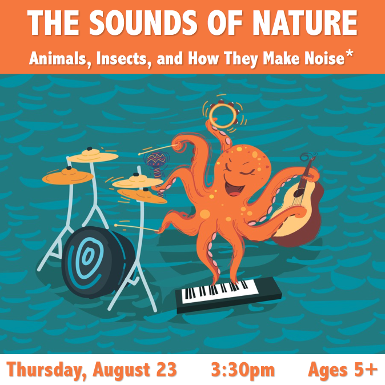 The Sounds of Nature- Animals, Insects, & How They Make Noise
