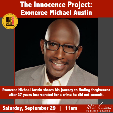 The Innocence Project: Exoneree Michael Austin- One Maryland One Book