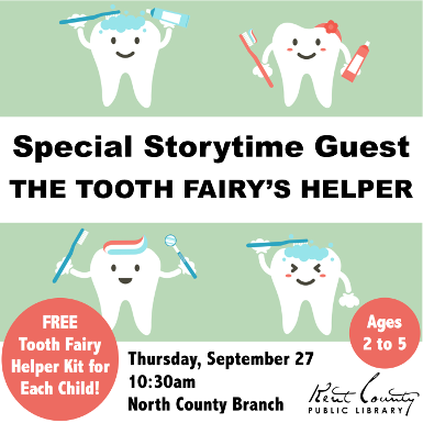 Preschool Storytime: Visit with the Tooth Fairy's Helper!- North County branch