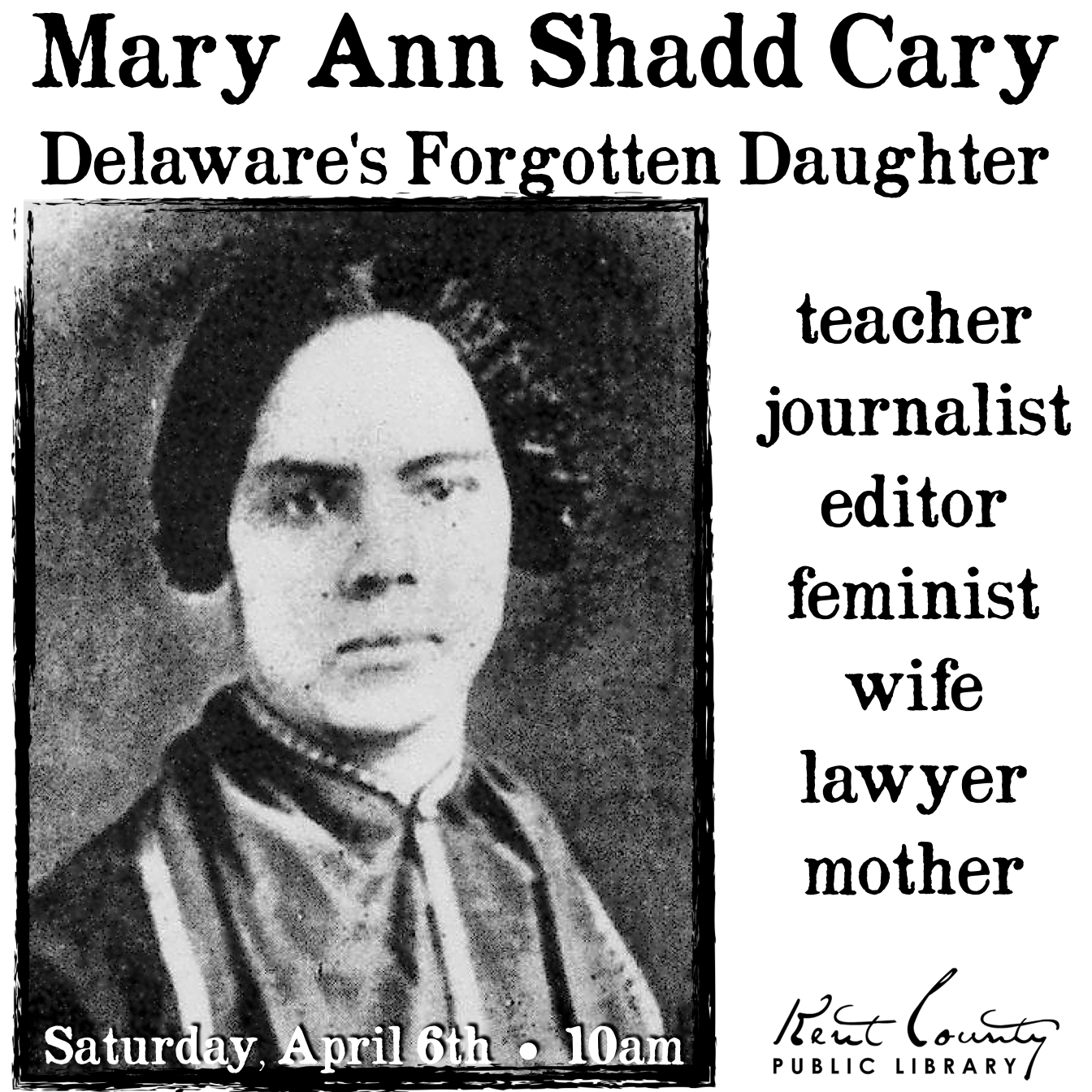 Mary Ann Shadd Cary: Delaware's Forgotten Daughter