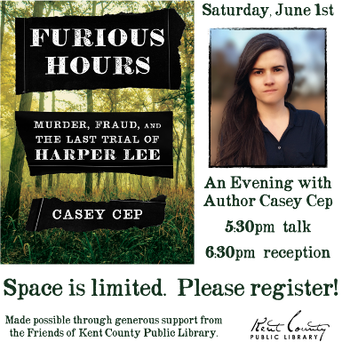 Furious Hours: Murder, Fraud, and the Last Trial of Harper Lee - An Evening with Author Casey Cep