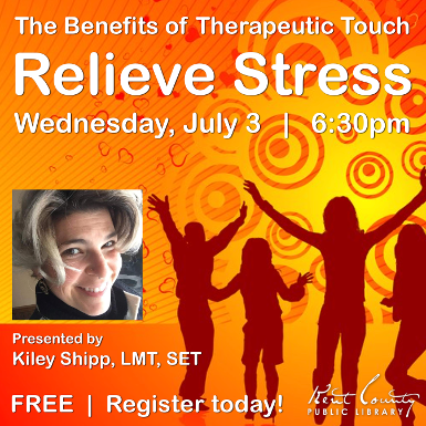 Relieve Stress-Part 1 of the Benefits of Therapeutic Touch Series