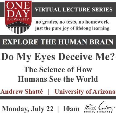 One Day University: Do My Eyes Deceive Me? The Science of How Humans See the World