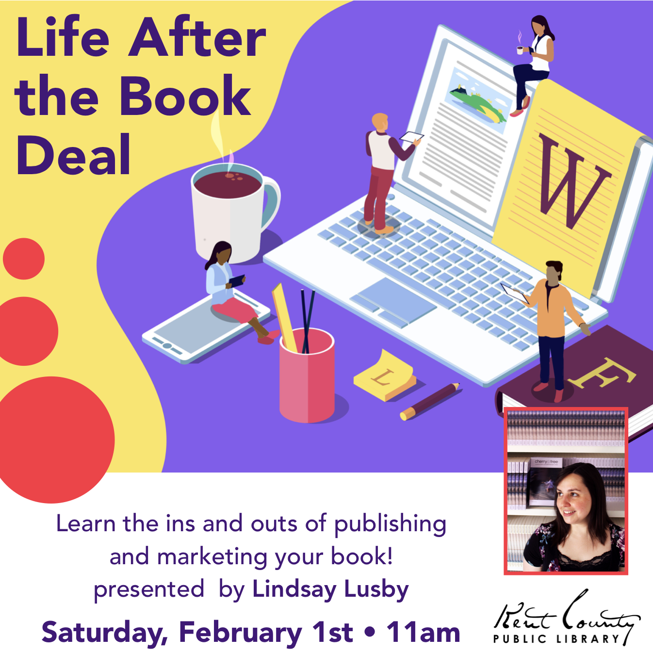 Life After the Book Deal: Publishing & Marketing Your Book