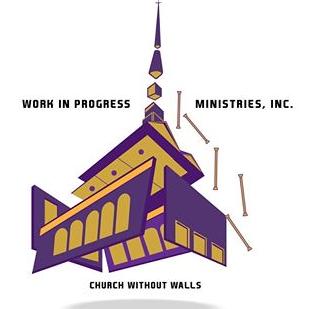 Work In Progress Ministries Inc.