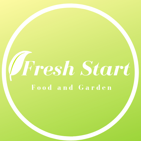 Fresh Start - Food and Garden